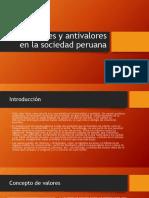 Los Valores y Antivalores en La Sociedad Peruana