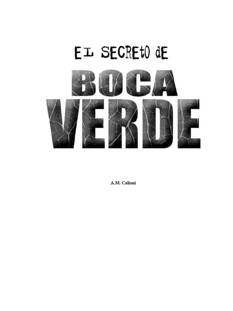 d85c7d9756 El Secreto de Boca Verde Caliani a M