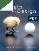 Robert H. Brown Harold G. Coffin y R. James Gibson - Origin by Design 2005