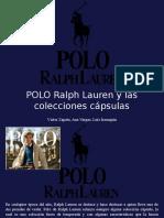 Víctor Zapata, Ana Vargas, Luis Irausquín - POLO Ralph Lauren y Las Colecciones Cápsulas