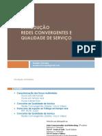 Introdução Redes Convergentes e QoS