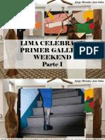 Jorge Miroslav Jara Salas - Lima Celebra Su Primer Gallery Weekend, Parte I