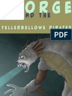 Sgorge and the Yellerbellowe Pirates