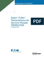 Instrucciones Para El Conductor. Eaton Fuller Transmisiones de Servicio Pesado TRDR0700S