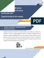 Determinación del peso molecular y de la fórmula molecular por, Espectrometría de masas..pptx