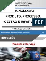 ADM0186_S2A3 - Tecnologia_Produto, Processo e Gestão Da Informação