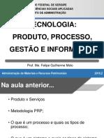 ADM0186_S2A4 - Tecnologia_Produto, Processo e Gestão Da Informação