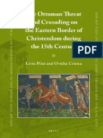 The Ottoman Threat and Crusading on the Eastern Border of Christendom During the 15th Century