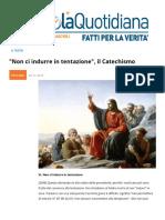 """""""Non Ci Indurre in Tentazione"""", Il Catechismo"""