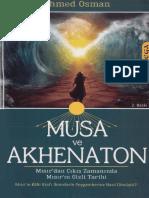 Ahmed Osman - Musa Ve Akhenaton-Mısır'Dan Çıkış Zamanında Mısır'in Gizli Tarihi