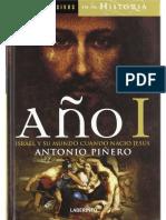 Año I. Israel y Su Mundo Cuando Nació Jesús. Antonio Piñero