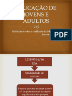 educaodejovenseadultos-130218214838-phpapp02