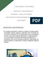 Desechos Industriales y Hospitalarios