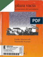 Martuccelli, Danilo y Svampa, Maristella - La plaza vacía. Transformaciones del peronismo.pdf
