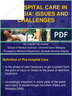 Pre Hospital Care in Malaysia - Issues and Challenges