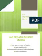 Las Organizaciones Civiles.