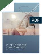 El Espisodio Que Cambio Mi Vida- Jimena Quintana