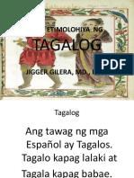 Ang Etimolohiya Ng Tagalog