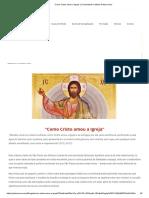"""""""Como Cristo Amou a Igreja"""" _ Comunidade Católica Palavra Viva"""