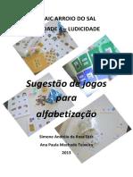 sugestodejogosparaalfabetizaoarroiodosal-150917201304-lva1-app6892.pdf