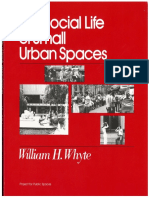 The Social Life of Small Urban Spaces - William H. Whyte
