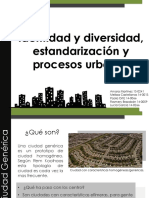 Urbanismoi Grupo3 Identidad y Diversidad Estandarizacion y Procesos Urbanos1