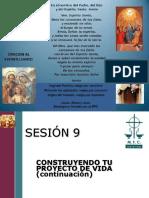Sesión 09- Construyendo Tu Proyecto de Vida (Continuación)