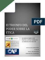El Triunfo Del Poder Sobre La Ética. Rafael Terrero