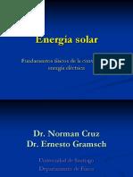 Energia Solar Electrica Dr. Norman Cruz, Dr. Ernesto Gramsch