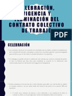 Celebración, Vigencia y Terminación Del Contrato Colectivo