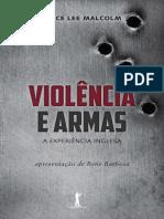 Violencia e Armas - Joyce Lee Malcolm