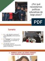 ¿Por qué necesitamos políticas educativas de largo plazo?