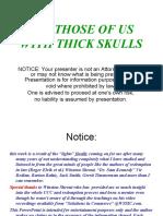 Thick Skulls&1099