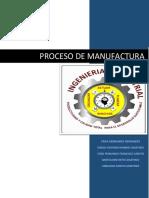 Proceso de Manufactura Erika,Sergio Antonio, Osiel Fernando, Bartolome, Abraham