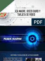 Placa Madre Disco Duro y Tarjeta De1