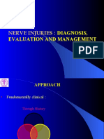 Nerve Injuries Diagnosis, Evaluation and Management
