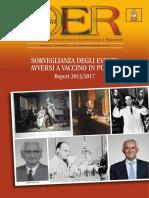 Sorveglianza Degli Eventi Avversi a Vaccino in Puglia Report 2013-2017 (Passivo vs. Attivo)