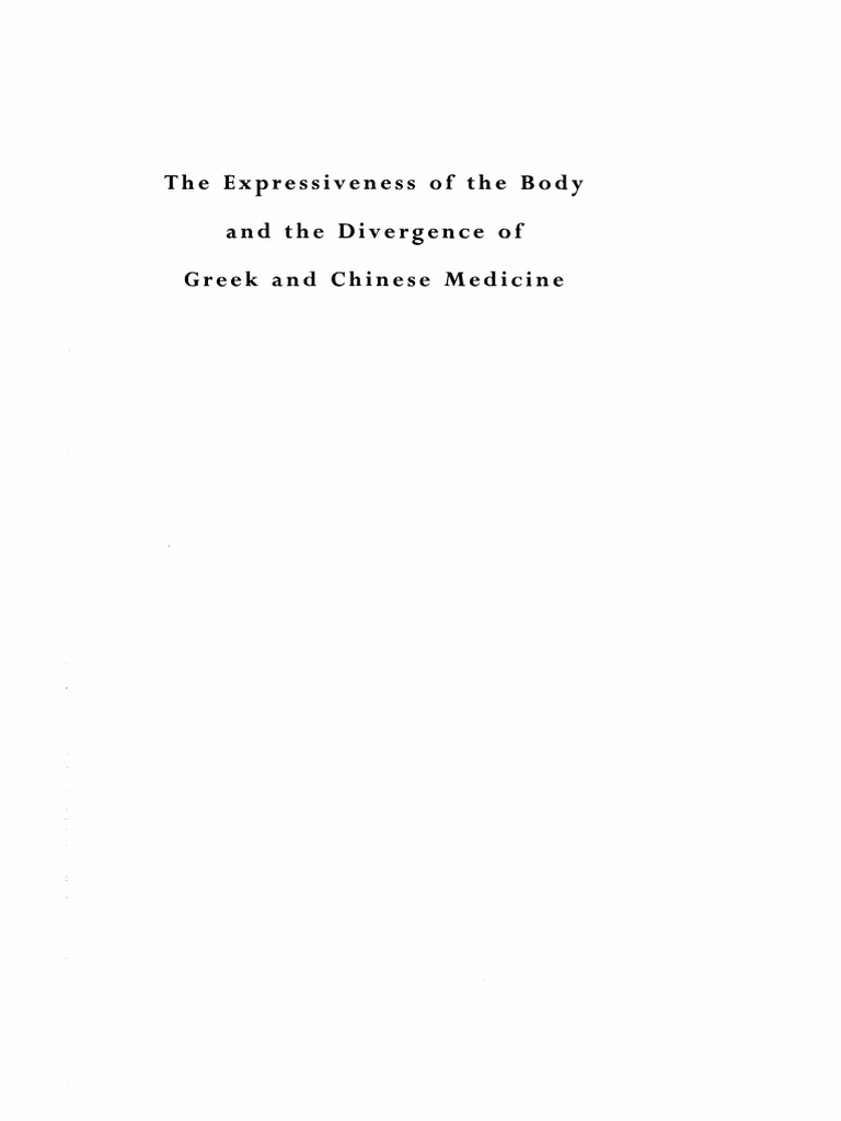 Shigehisa Kuriyama The Expressiveness Of The Body And The Divergence Of Greek And Chinese Medicine Zone Books 1999 Pulse Vein