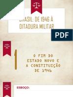 De 1946 a Ditadura Militar