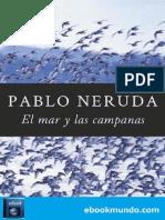 El Mar y Las Campanas - Pablo Neruda