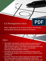 Materi Pemrograman Dasar 3 Editor, Lingkungan Kerja, Struktur Program Dan Menguji Kode Program Bahasa Pemrograman Komputer