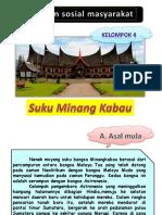 Suku Minang Kabau ( Kel 4)