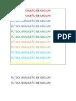 Futbol Brasileño de Urguay