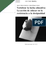 Calderón Almendros, Ignacio y Habegger Lardoeyt, Sabina - Vertebrar la lucha educativa. La acción de educar en la resistencia a la desigualdad