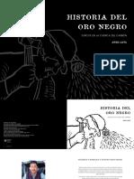 Historia del Oro Negro, surcos en la cuenca del carbón.