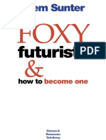 Foxy Futurists & How to Become One