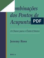 combinacoes_dos_pontos_de_acupuntura_-_a_chave_para_o_exito_clinico_-_jeremy_ross.compressed.pdf
