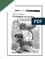 Gutiérrez, Francisco - El Orangután Con Sacoleva; Cien Años de Represión y Democracia en Colombia (Cap. 2)