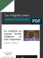 6. La Religión Como Misterio