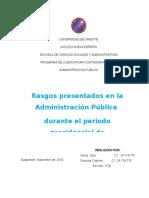 Rasgos presentados en la Administración Pública  durante el periodo presidencial de Hugo Rafael Chávez Frías.